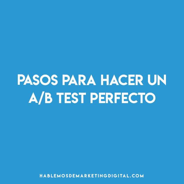 A/B Test perfecto